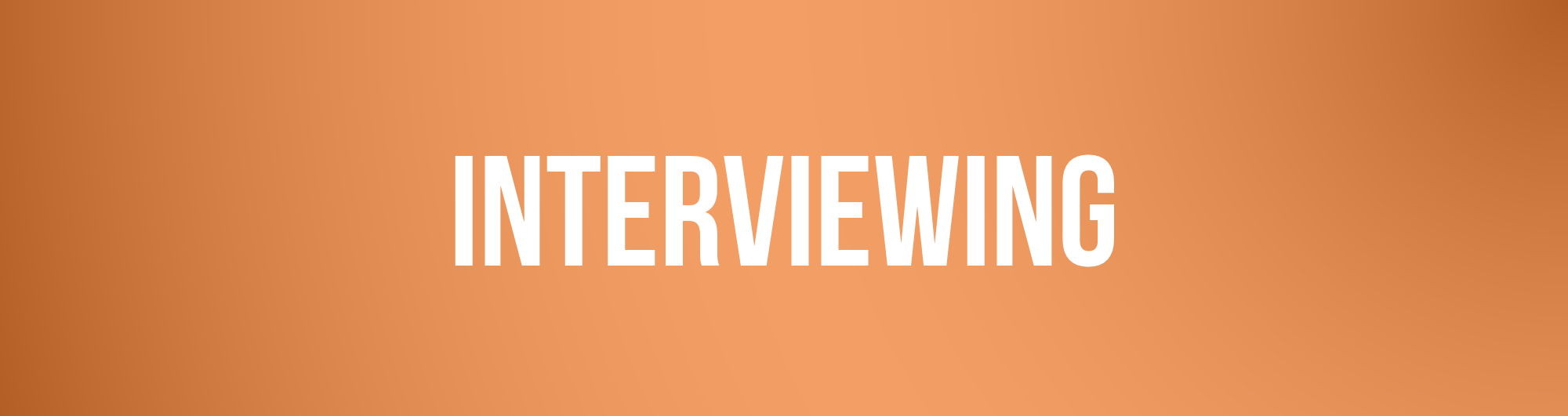 Behavioral Interviews